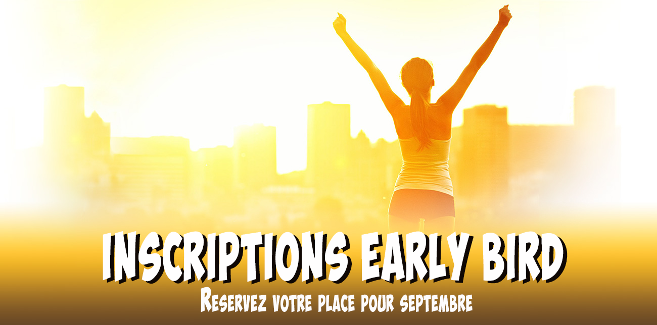 early bird pre-inscription