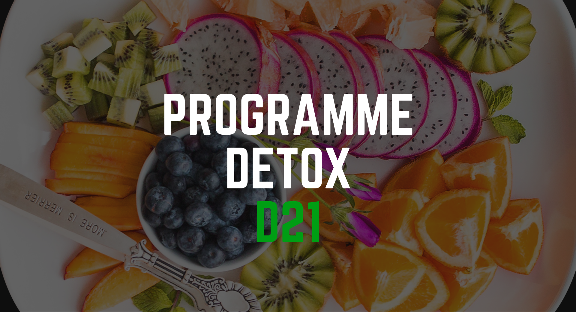 Programme DÉTOX 21 – Juin 2019